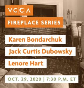 Karen Bondarchuk, Jack Curtis Dubowsky, and Lenore Hart, October 29, 2020 at 7:30 p.m. ET