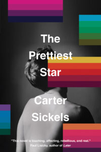 Book cover of The Prettiest Star by Carter Sickels
